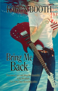 Bring Me Back by Karen Booth
